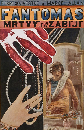Cover for Fantômas (The Dead Man Who Kills) byMarcel Allain and Pierre Souvestre— Jindrich Styrský, 1929. June and Bob Leibowits.