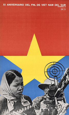 Poster published to mark the 11th anniversary of the National Front for the Liberation of South Vietnam (Viet Cong) by the OCLAE (Latin American and Caribbean Students' Association).