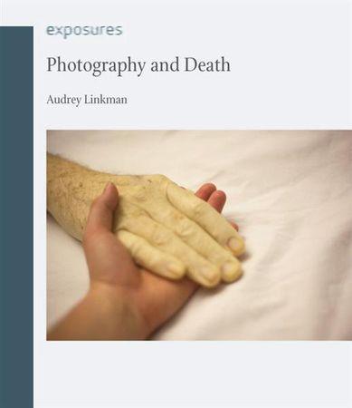 Одри Линкман «Фотография и смерть»